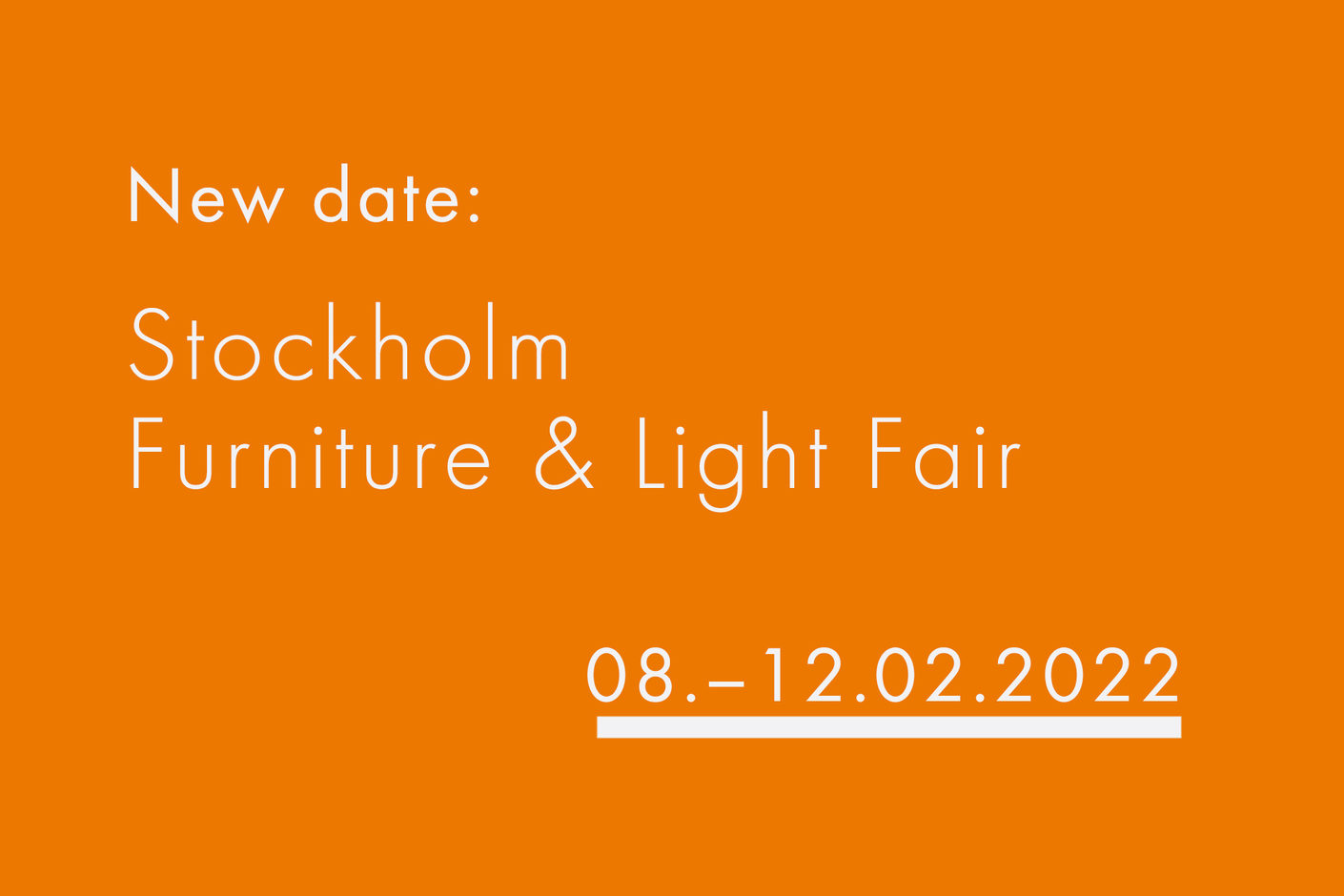Stockholm Furniture & Light Fair 2021 is cancelled